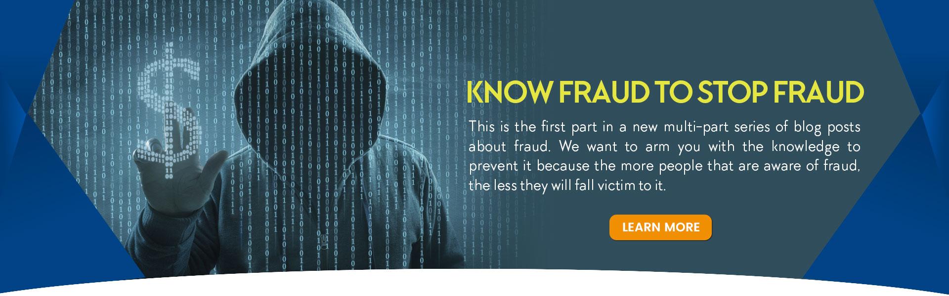 Know Fraud to Stop Fraud