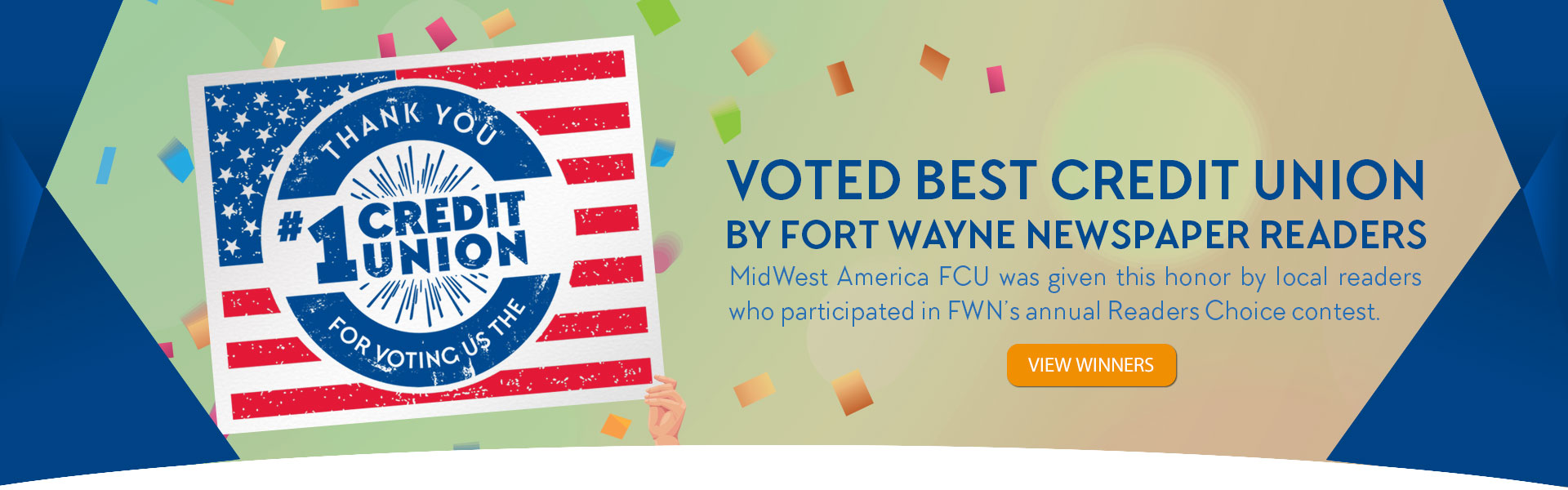 Voted #1 Credit Union by Fort Wayne Newspapers