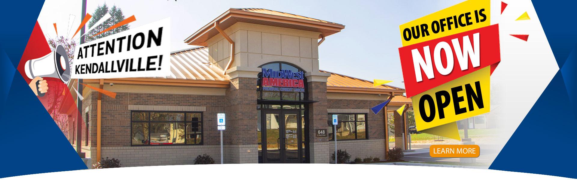 Kendallville Branch Now Open